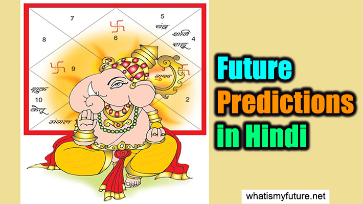 Future Predictions in Hindi, Fully Explained With Guidance!