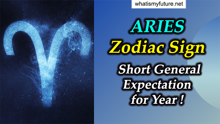 ARIES Zodiac Sign, Short General Expectation for Year!
