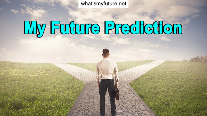 My Future Prediction, Explained Throughout 3 Awesome Tips!