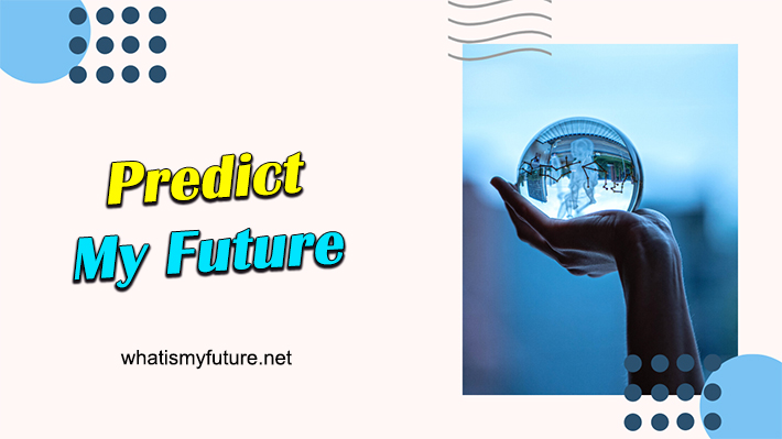 Predict My Future, 4 Ways Guidance and evaluate the result!
